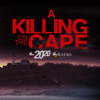 A Killing On the Cape