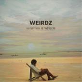 Sunshine & Whistle-Weirdz