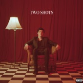 Two Shots (feat. gnash) - Single
