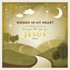 Scripture Lullabies - Hidden in My Heart, Vol 3: A Lullaby Journey Through the Life of Jesus artwork