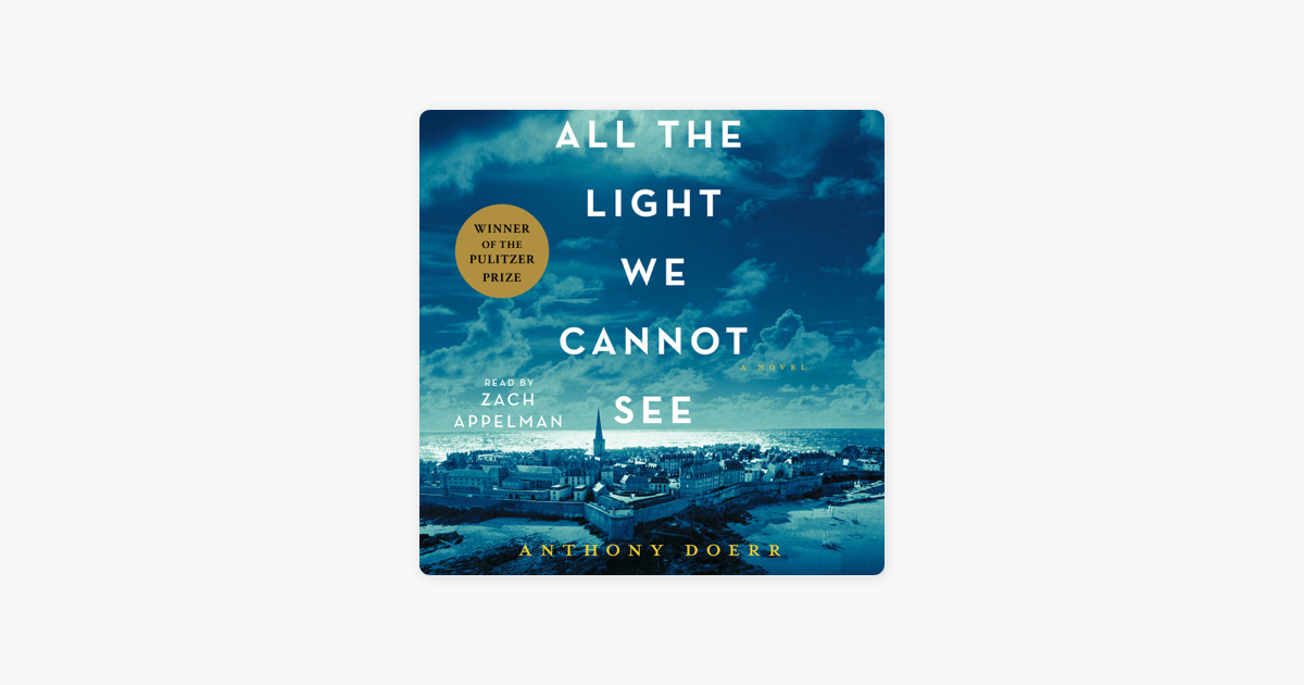 All the Light We Cannot See (Unabridged) - Anthony Doerr