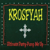 Krosfyah - Pump Me Up