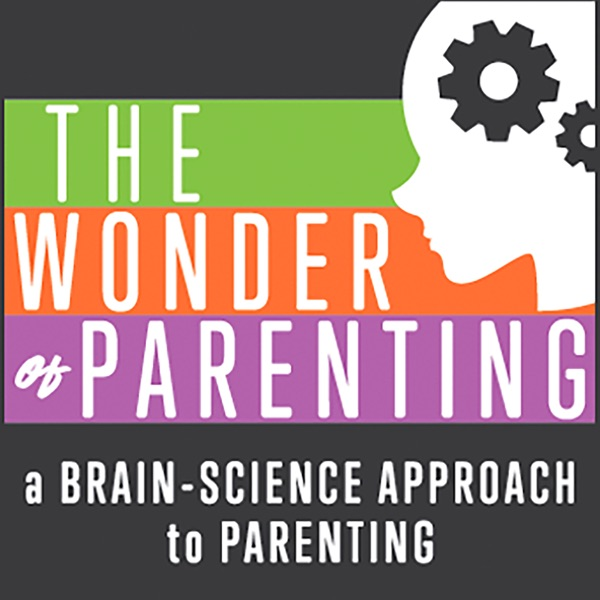 Wonder of Parenting - A Brain-Science Approach to Parenting