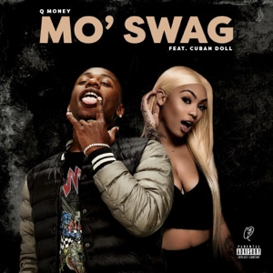 Mo' Swag (feat. Cuban Doll) - Single Mp3 Download