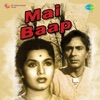 Mai Baap Original Motion Picture Soundtrack