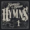 Hymns, Vol. 1 - Shane & Shane