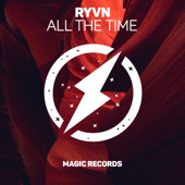 All the Time - Ryvn
