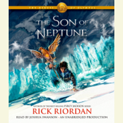 The Heroes of Olympus, Book Two: The Son of Neptune (Unabridged)