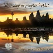 Sherry Finzer & Will Clipman - Evening at Angkor Wat