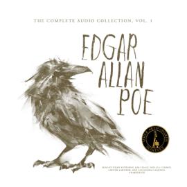 Edgar Allan Poe: The Complete Audio Collection, Vol. 1 (Unabridged) audiobook
