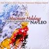 Hawaiian Holidays: Christmas with Na Leo ジャケット写真