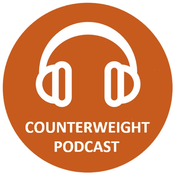 Counterweight Podcast