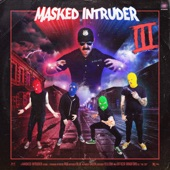 Masked Intruder - Mine All Mine