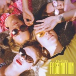The Beaches - Fascination