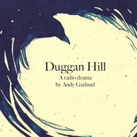 Podcast cover art for Duggan Hill