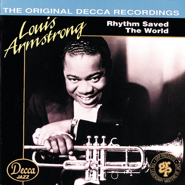 Louis Armstrong & His Orchestra, Vol. 1 (Rhythm Saved the World)