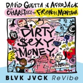 Dirty Sexy Money (feat. Charli XCX & French Montana) [BLVK JVCK ReVibe] - Single