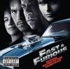 Fast & Furious (Original Motion Picture Soundtrack)