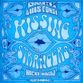 Kissing Strangers (Remix) [feat. Nicki Minaj] - Single