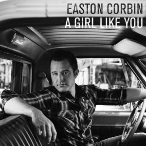 Easton Corbin - A Girl Like You - Line Dance Music