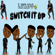 Switch It Up (feat. Cub$kout) - Lavaado