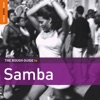Rough Guide To Samba (Second Edition)