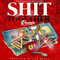 S**t Together (Remix) [feat. Lil Baby] - Single Mp3 Download