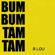 Bum Bum Tam Tam (Instrumental) - B. Lou