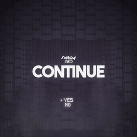 Continue by Panda Eyes on Appl...