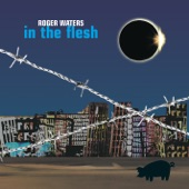 Roger Waters - The Pros and Cons of Hitch Hiking, Pt. 11 (aka 5:06 A.m. - Every Stranger's Eyes)