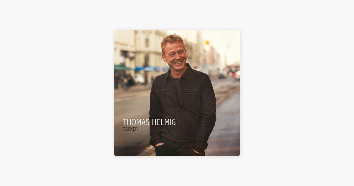 Takker by Thomas Helmig on Apple Music