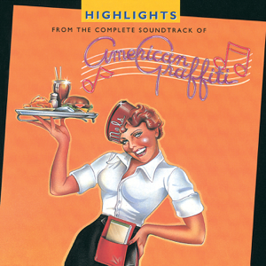 American Graffiti (Original Motion Picture Soundtrack) - Various Artists
