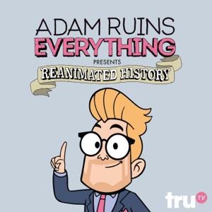 Adam Ruins Everything, Vol. 4 - Episode 1