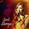 Surili Shreya Single