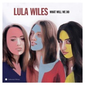 Lula Wiles - Shaking as It Turns
