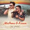Matheus & Kauan - O Nosso Santo Bateu (Na Praia / Ao Vivo)  arte