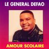 Amour scolaire - Le Général Defao