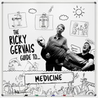 Ricky Gervais, Steve Merchant & Karl Pilkington - The Ricky Gervais Guide to... MEDICINE artwork