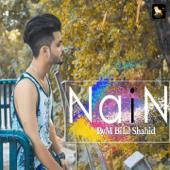 Nain - M Bilal Shahid & Rana Hussain Iqbal
