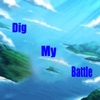 Dig My Battle