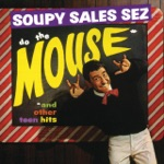 Soupy Sales Sez Do the Mouse and Other Teen Hits