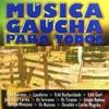 Música Gaúcha para Todos