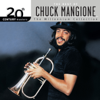 20th Century Masters: The Best Of Chuck Mangione (The Millennium Collection) - Chuck Mangione