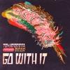 TOKiMONSTA feat. MNDR - Go With It