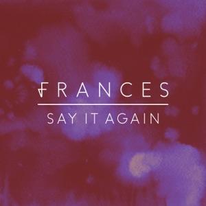 Frances - Say It Again - Line Dance Music