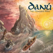 Danú - The Poor Mans Fortune / The Long Strand / Reel Gan Ainm