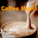 Cafe Music BGM channel - Coffee Music