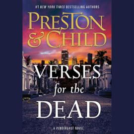 Verses for the Dead: A Pendergast Novel (Unabridged) audiobook