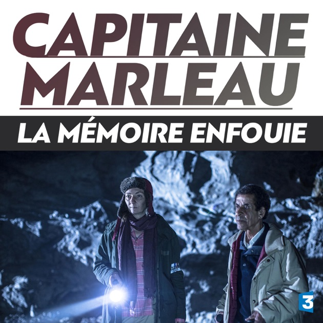 capitaine marleau la memoire enfouie