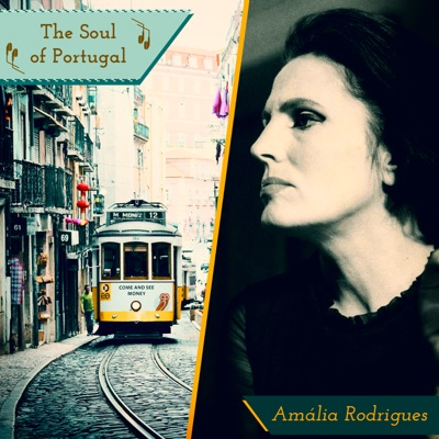 The Soul of Portugal - Amália Rodrigues